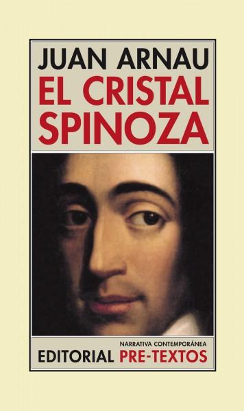 El cristal Spinoza de Juan Arnau